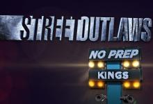 Street Outlaws No Prep Kings Season 4