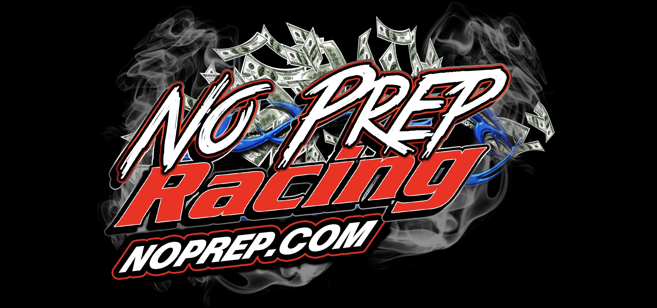 2019 No Prep Kings Rules as of 12/3/2018 - No Prep Racing