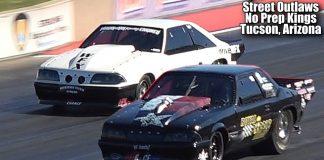 Street Outlaws Mike Murillo -vs- Chuck Seitsinger at No Prep Kings Tucson