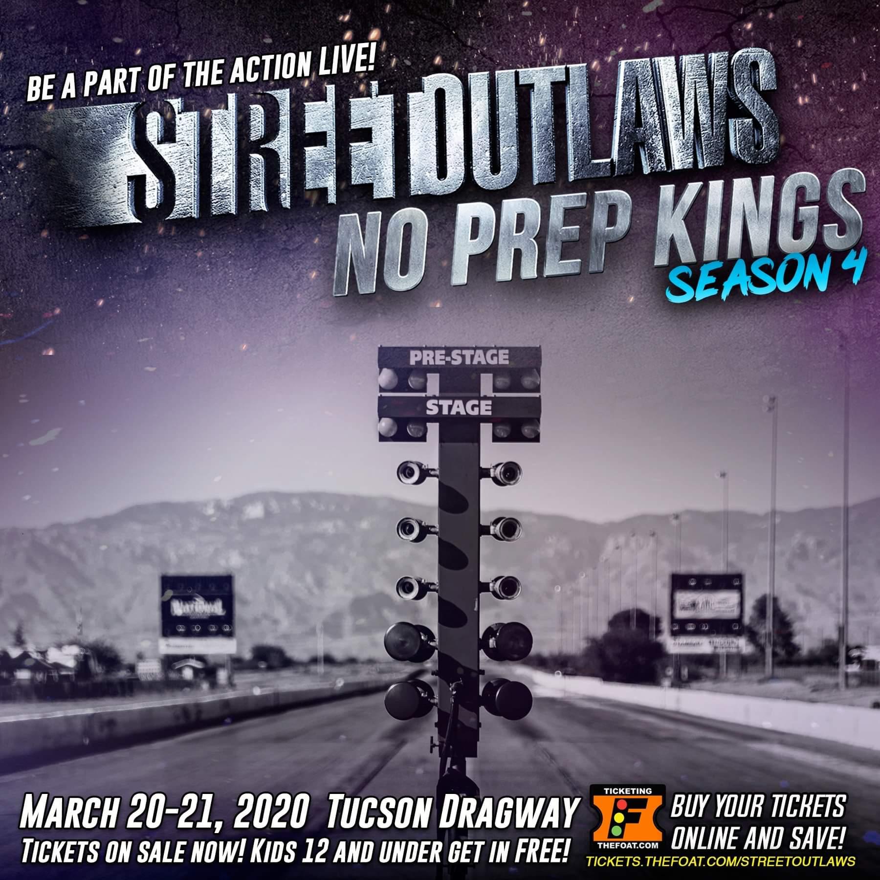 Street Outlaws No Prep Kings Tucson Dragway
