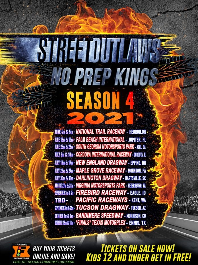 Street Outlaws No Prep Kings OFFICIAL SCHEDULE 4th Season 2021
