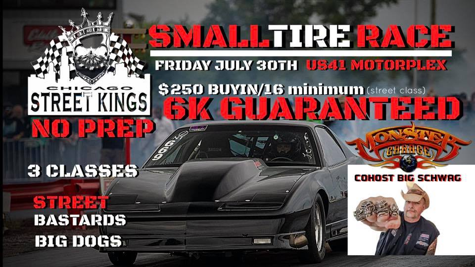 Chicago Street Kings Small Tire No Prep Race @ US41