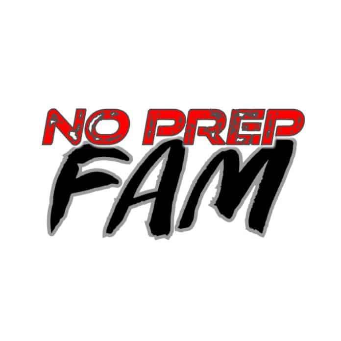 No Prep Fam